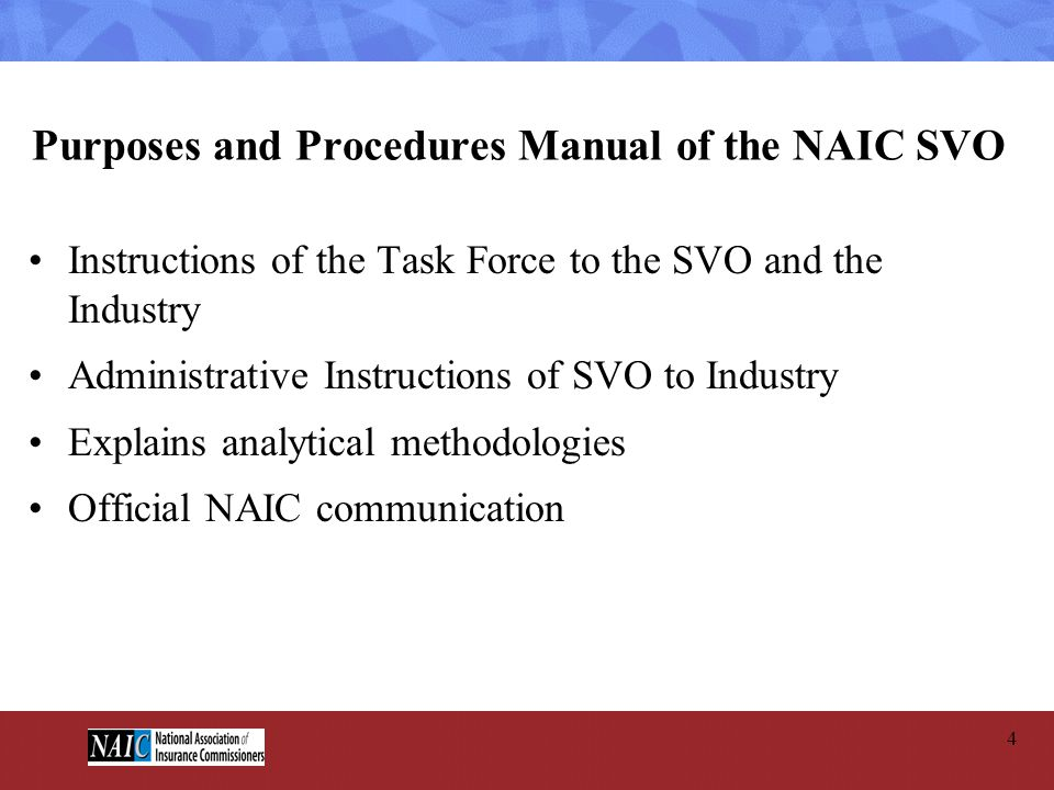 Purposes and Procedures Manual of the NAIC SVO