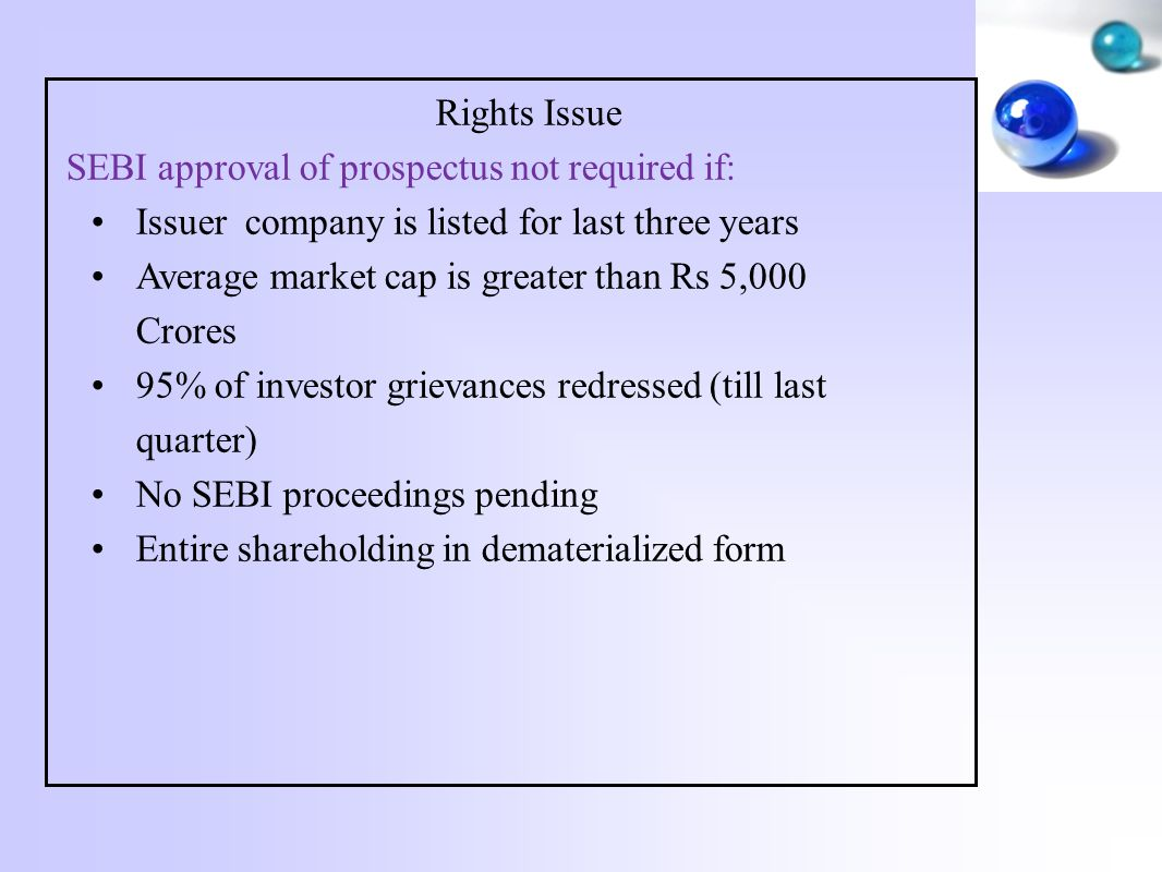 Rights Issue SEBI approval of prospectus not required if: