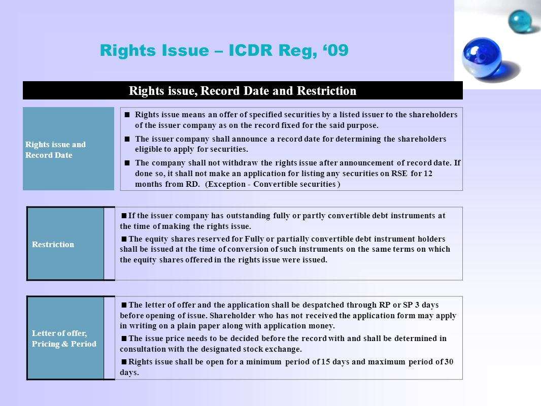 Rights issue, Record Date and Restriction