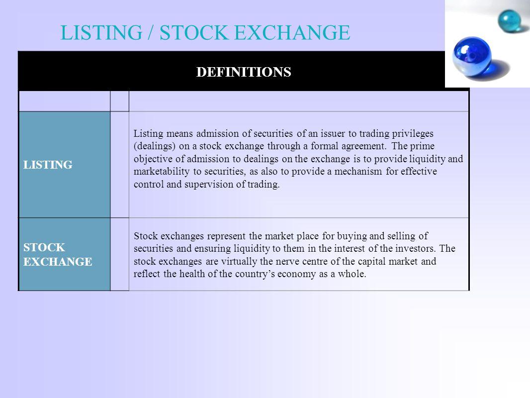 LISTING / STOCK EXCHANGE