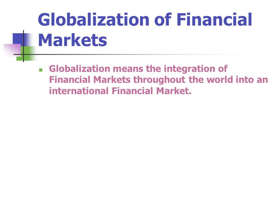 Globalization of Financial Markets