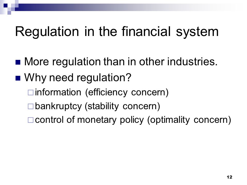 Regulation in the financial system