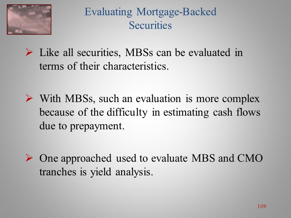 Evaluating Mortgage-Backed Securities