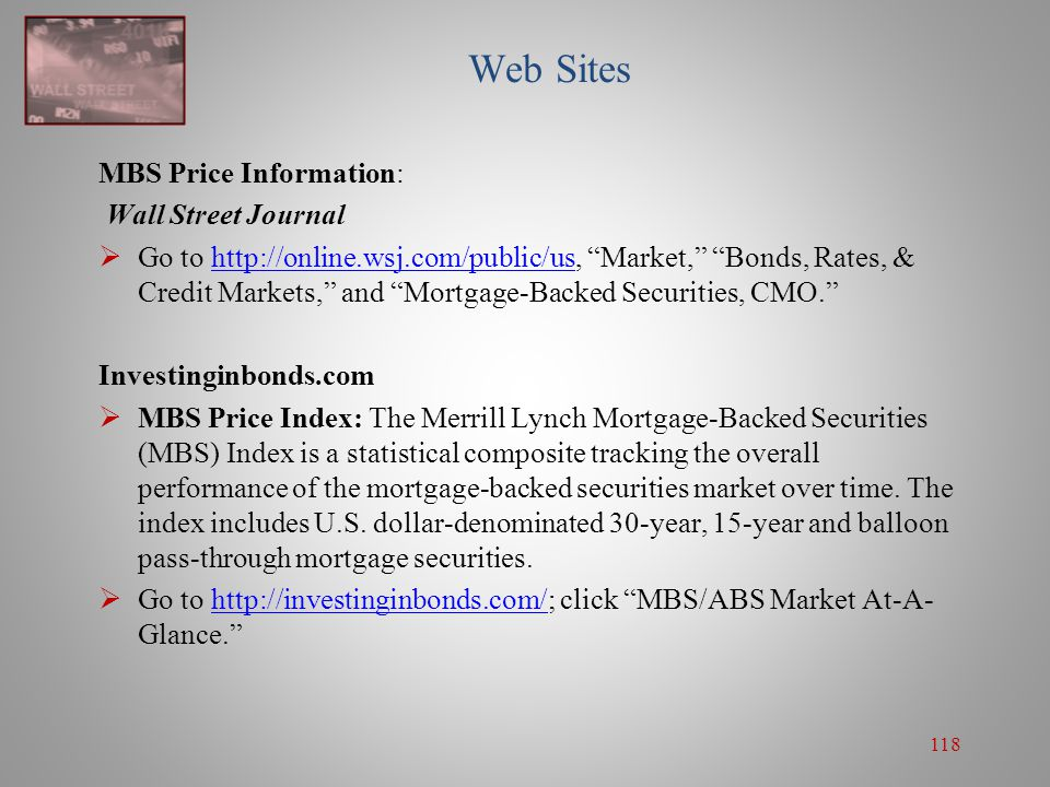 Web Sites MBS Price Information: Wall Street Journal