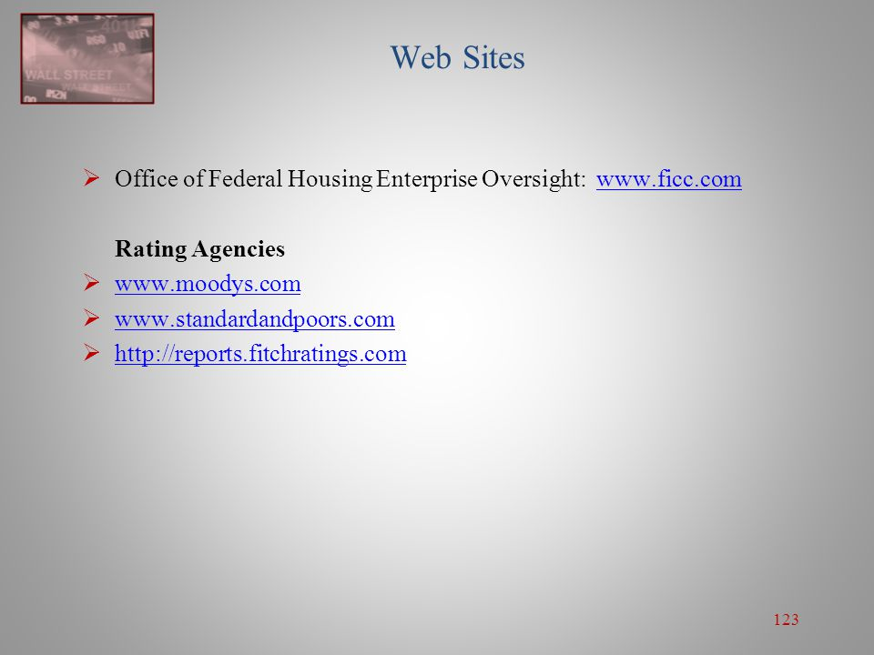 Web Sites Office of Federal Housing Enterprise Oversight: www.ficc.com