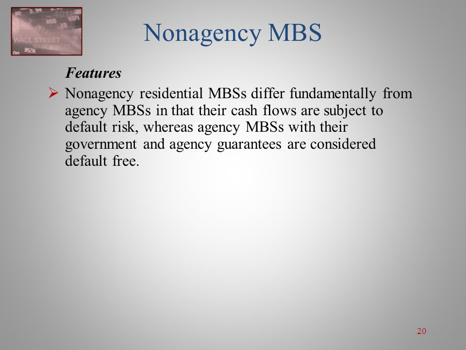 Nonagency MBS Features