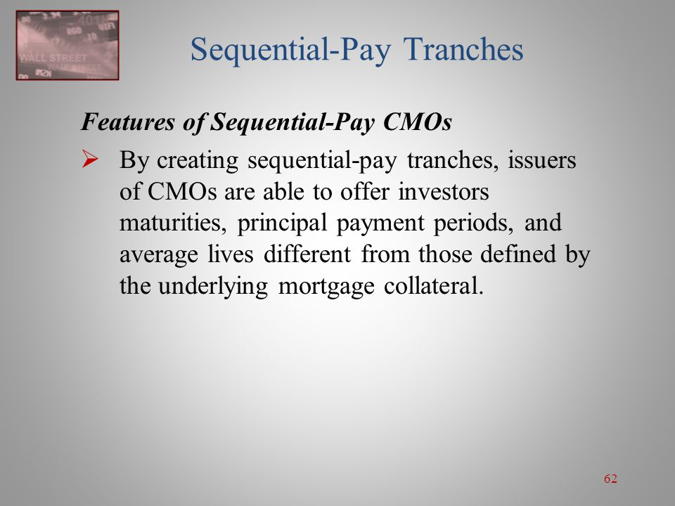 Sequential-Pay Tranches