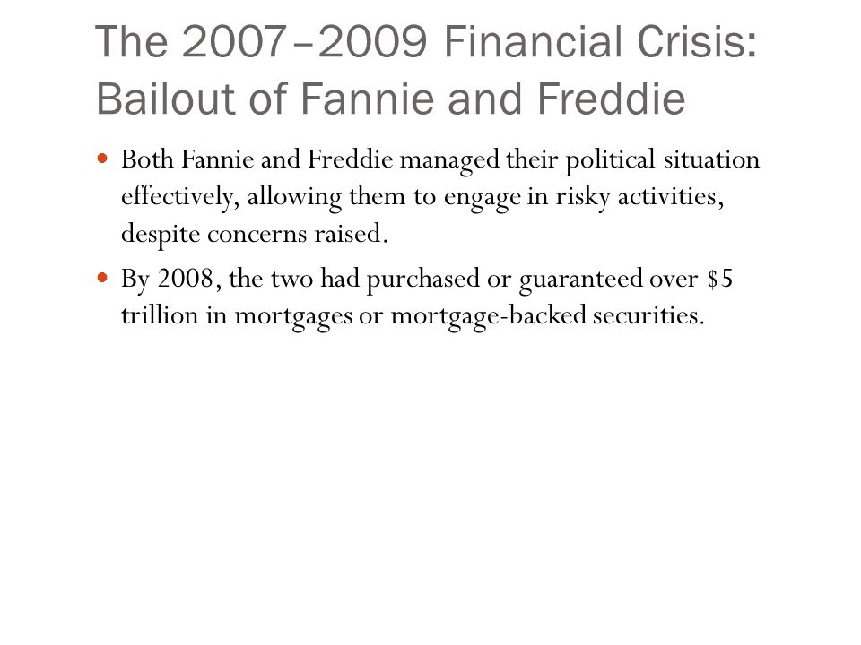 The 2007–2009 Financial Crisis: Bailout of Fannie and Freddie