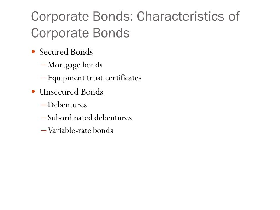 Corporate Bonds: Characteristics of Corporate Bonds