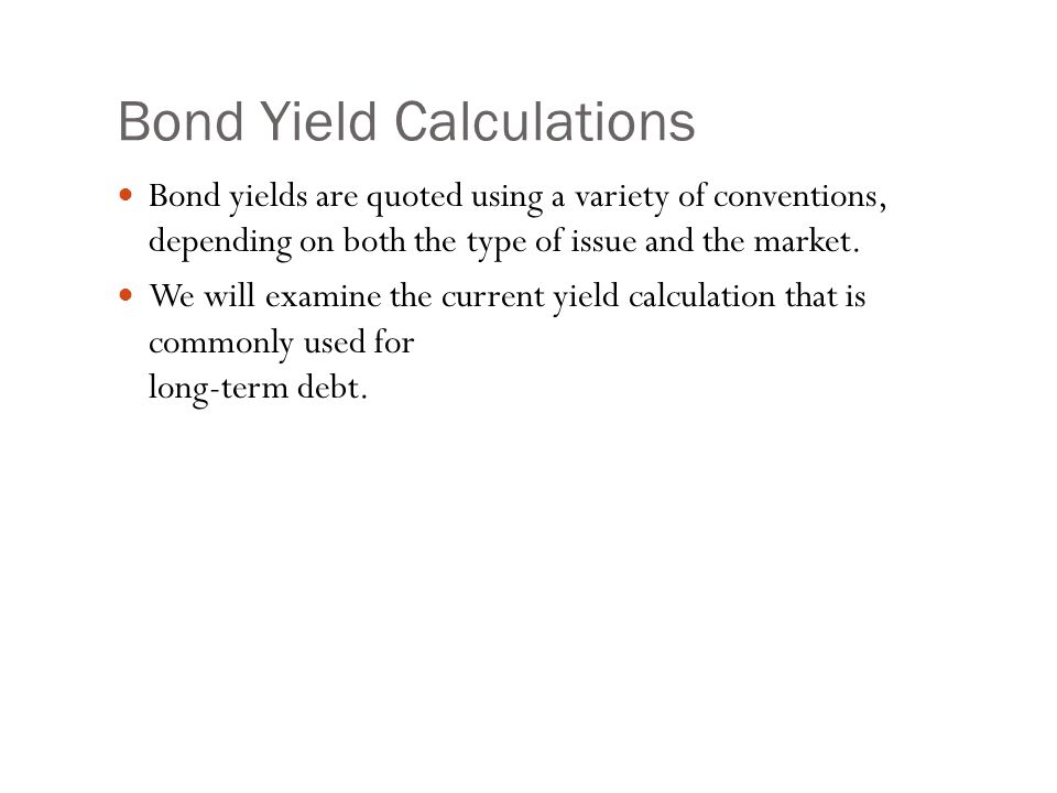 Bond Current Yield Calculation