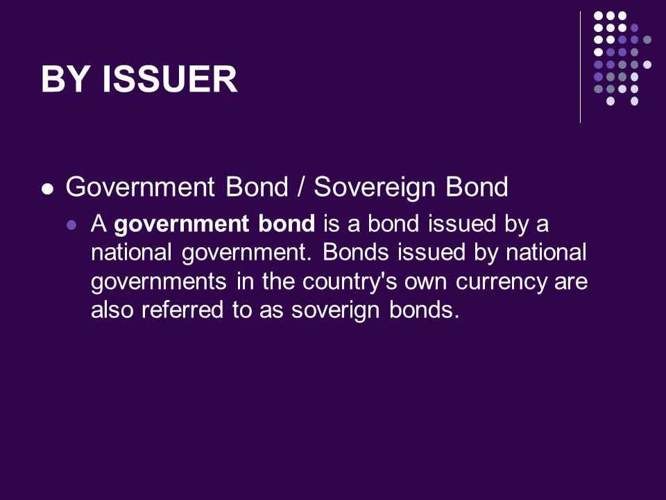 BY ISSUER Government Bond / Sovereign Bond