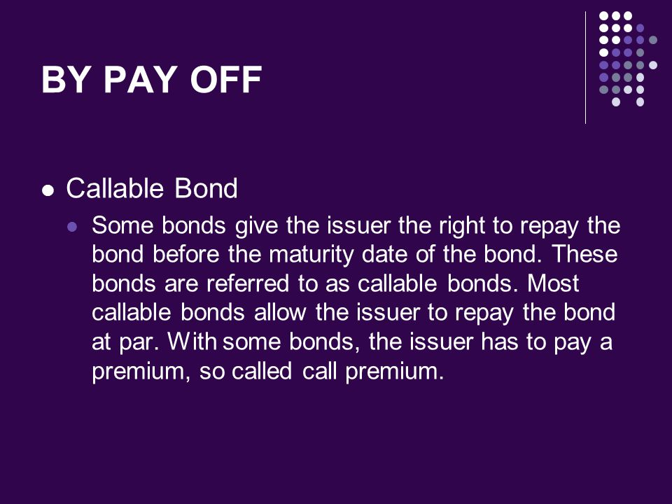 BY PAY OFF Callable Bond