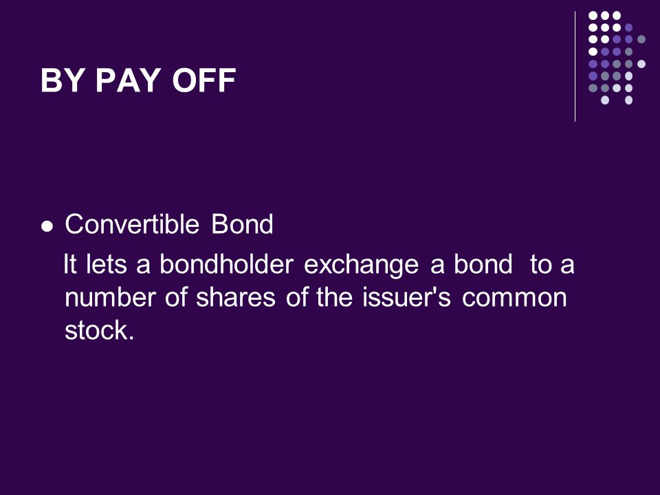 BY PAY OFF Convertible Bond