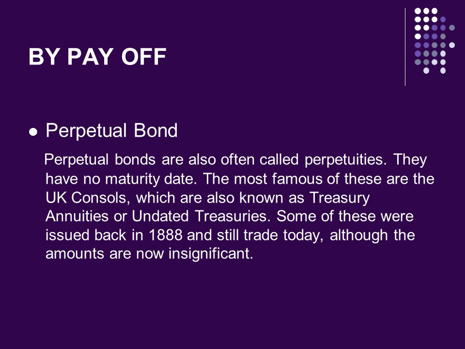 BY PAY OFF Perpetual Bond