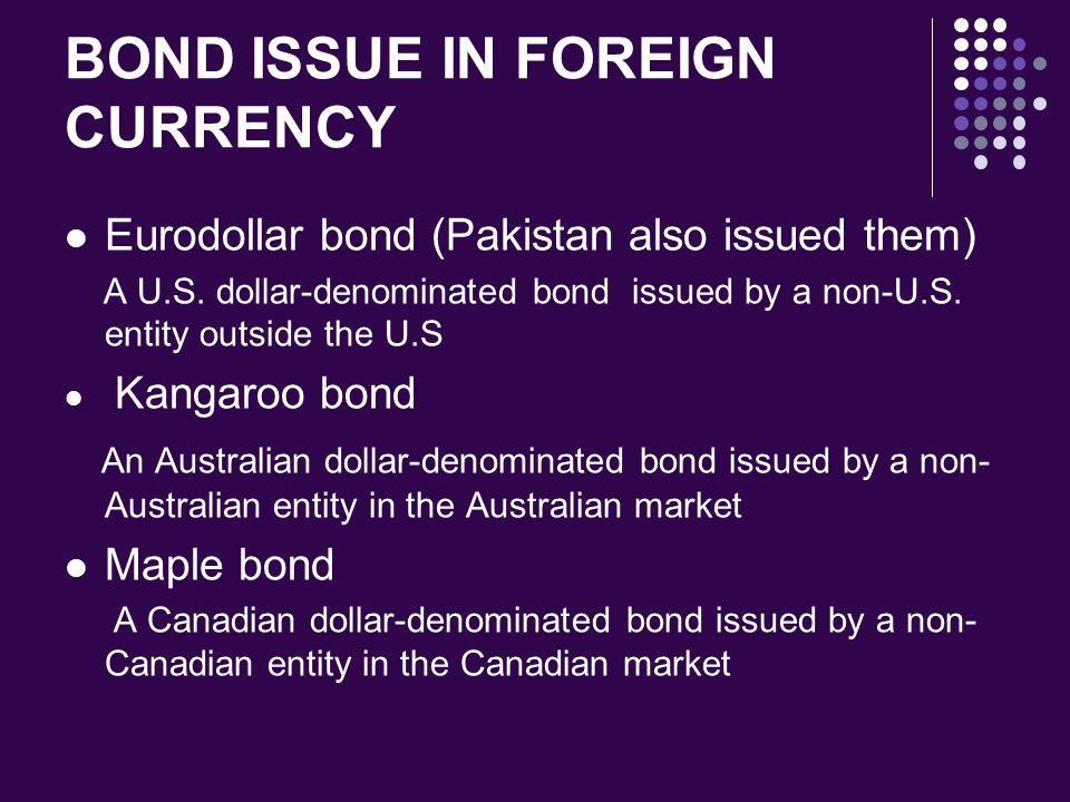 BOND ISSUE IN FOREIGN CURRENCY
