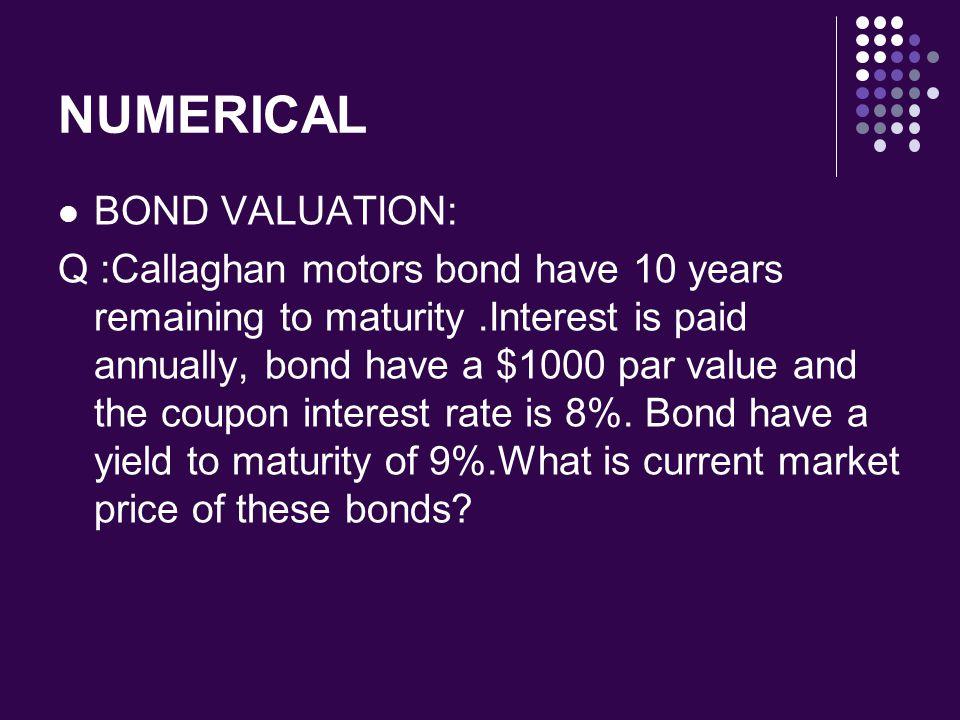 NUMERICAL BOND VALUATION: