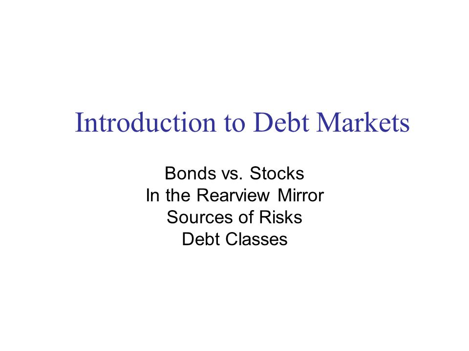 Introduction to Debt Markets