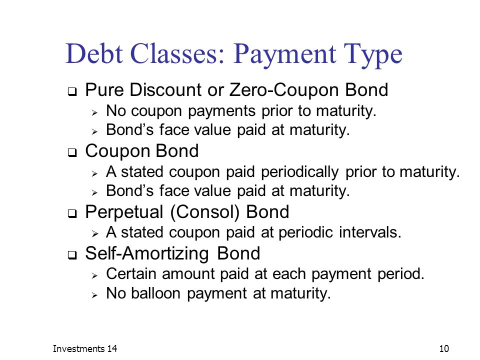 Debt Classes: Payment Type