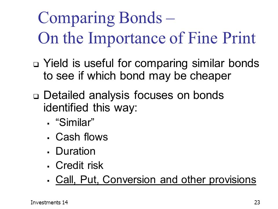 Comparing Bonds – On the Importance of Fine Print