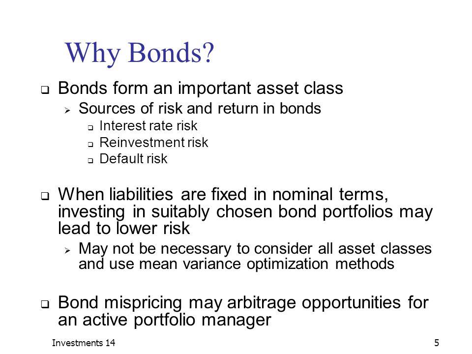Why Bonds Bonds form an important asset class