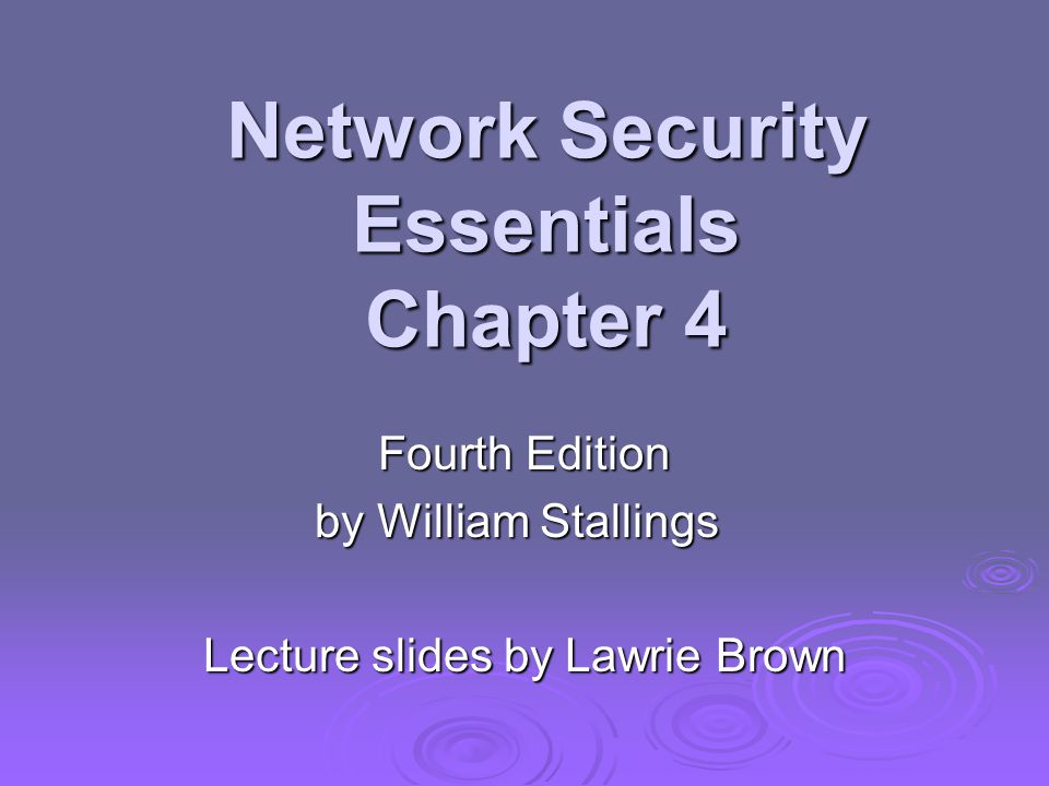 Network Security Essentials Chapter 4