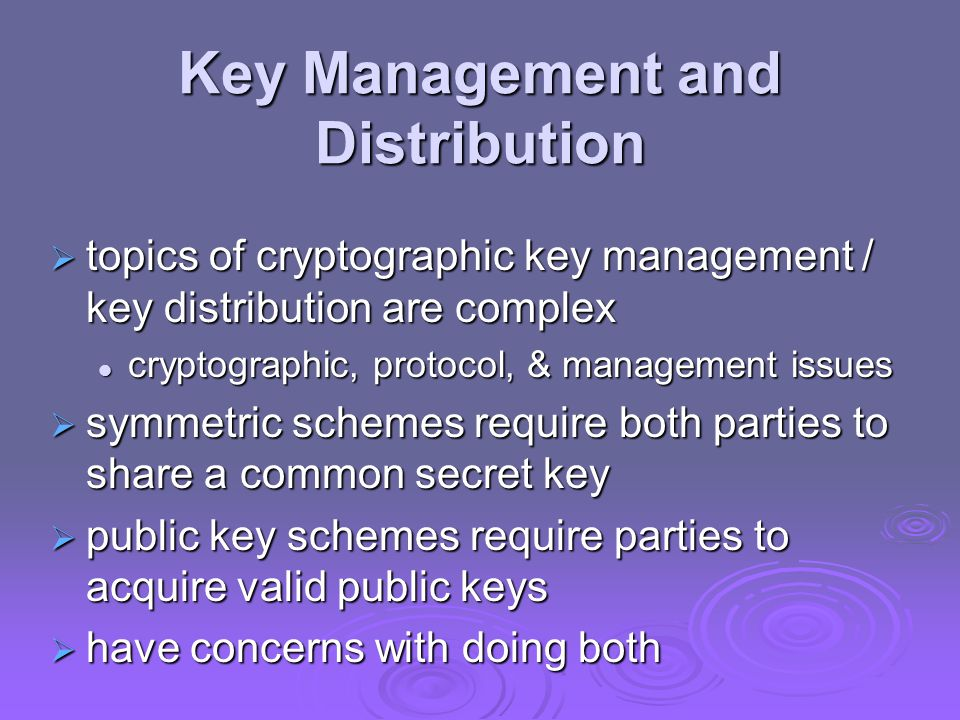 Key Management and Distribution