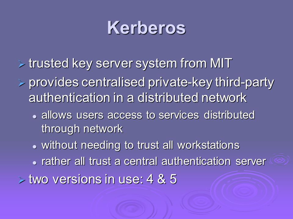 Kerberos trusted key server system from MIT