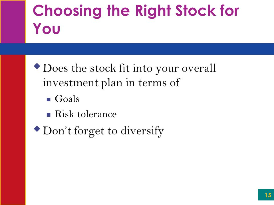 Choosing the Right Stock for You