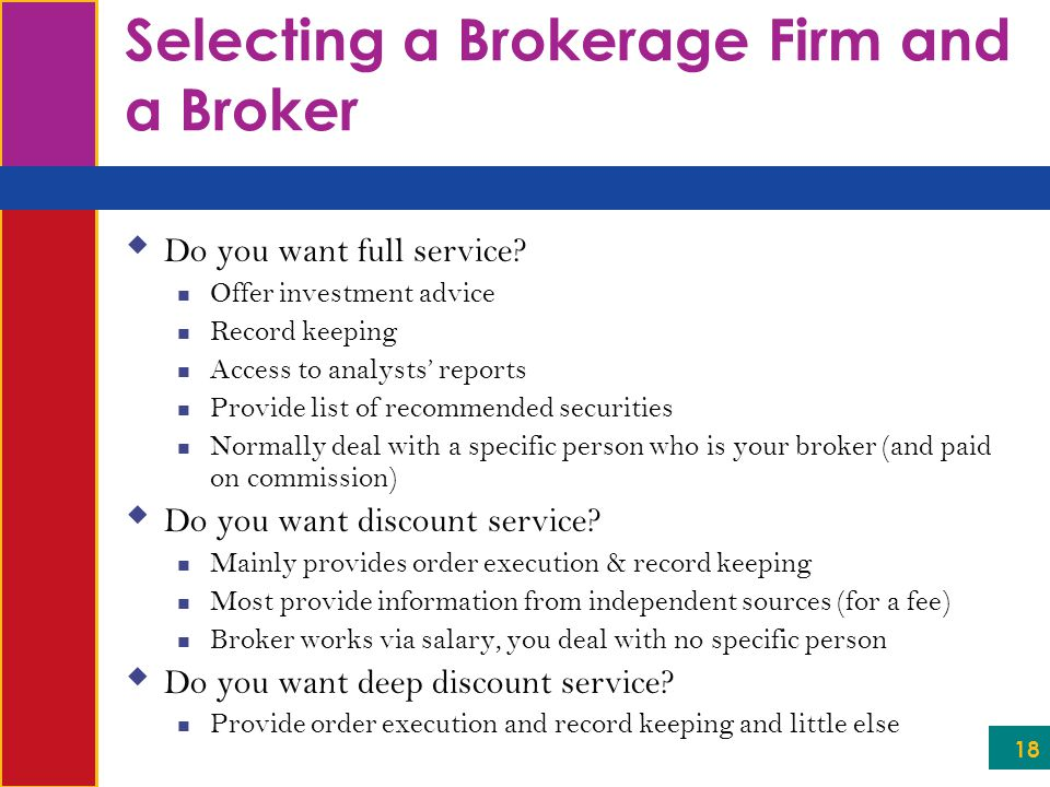 Selecting a Brokerage Firm and a Broker
