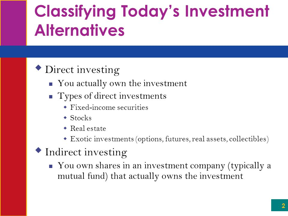 Classifying Today's Investment Alternatives