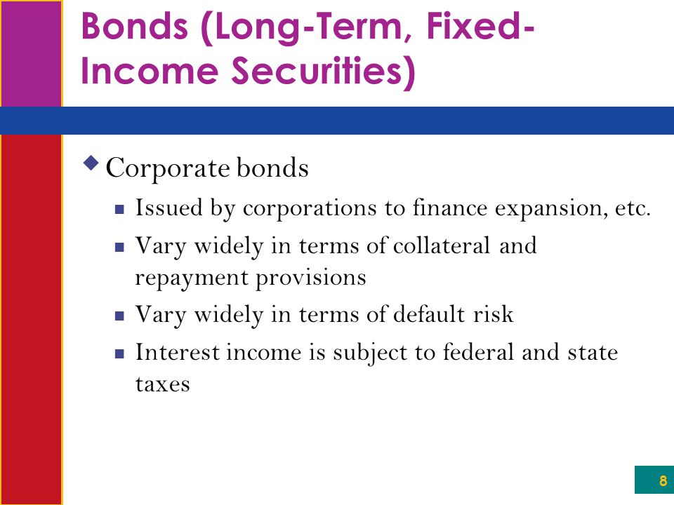 Bonds (Long-Term, Fixed-Income Securities)