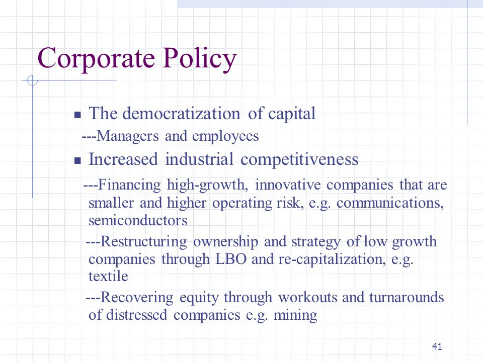 Corporate Policy The democratization of capital