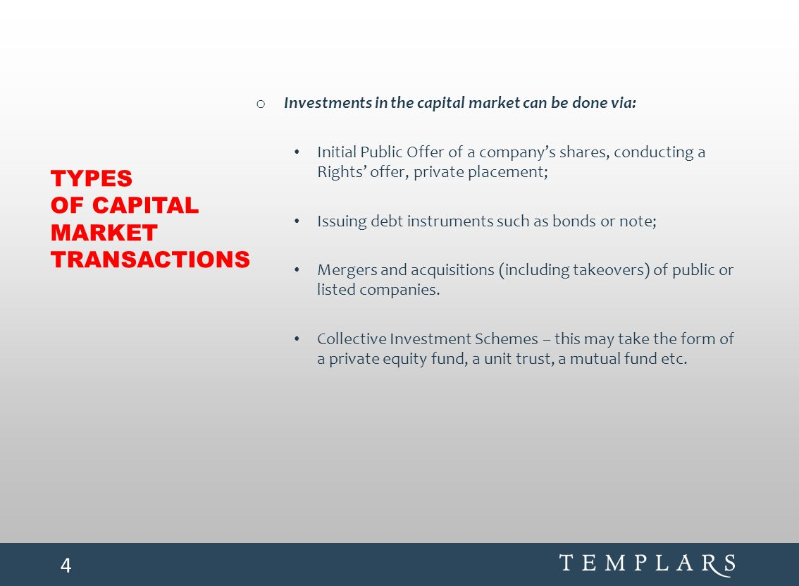 TYPES OF CAPITAL MARKET TRANSACTIONS