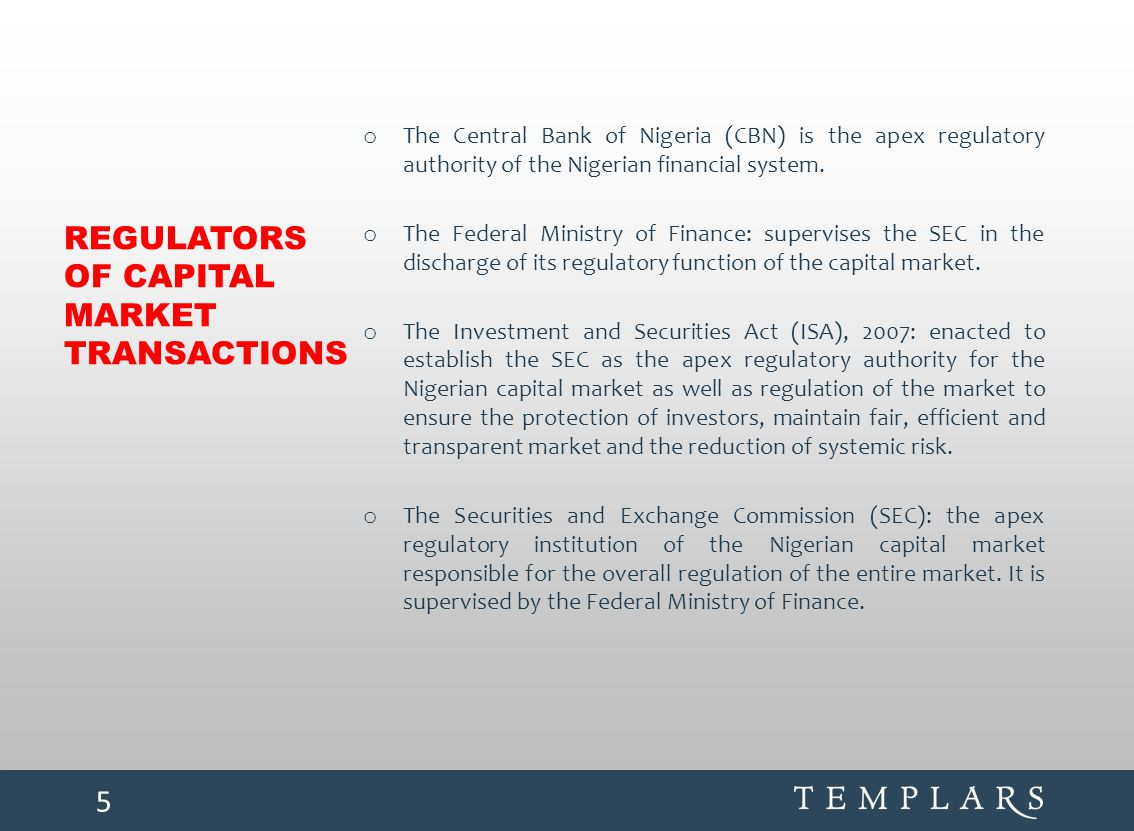 REGULATORS OF CAPITAL MARKET TRANSACTIONS