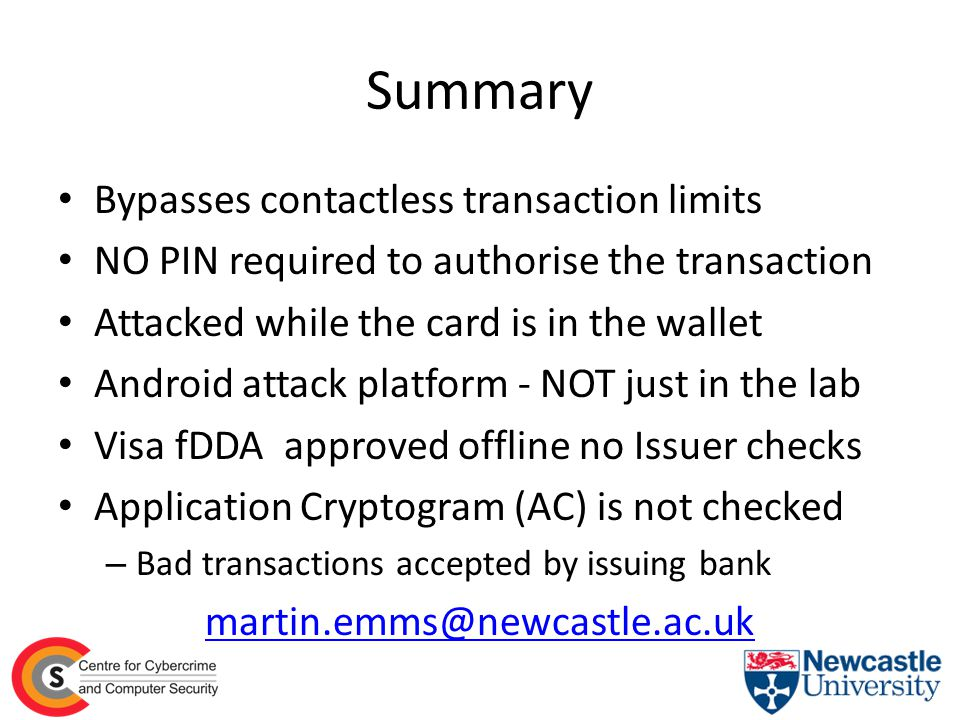 Summary Bypasses contactless transaction limits