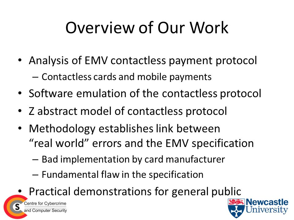 Overview of Our Work Analysis of EMV contactless payment protocol