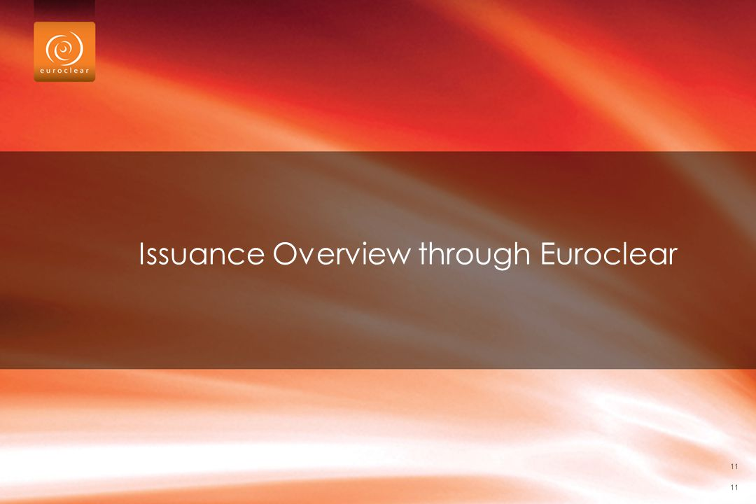 Issuance Overview through Euroclear