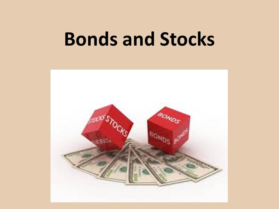 Bonds and Stocks