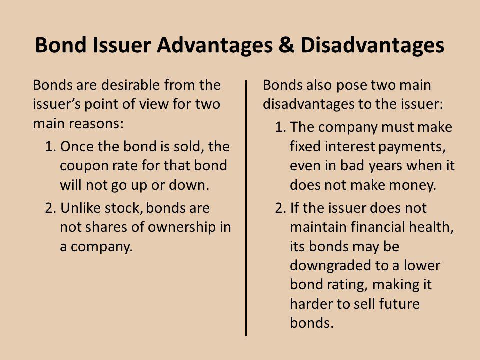 Bond Issuer Advantages & Disadvantages
