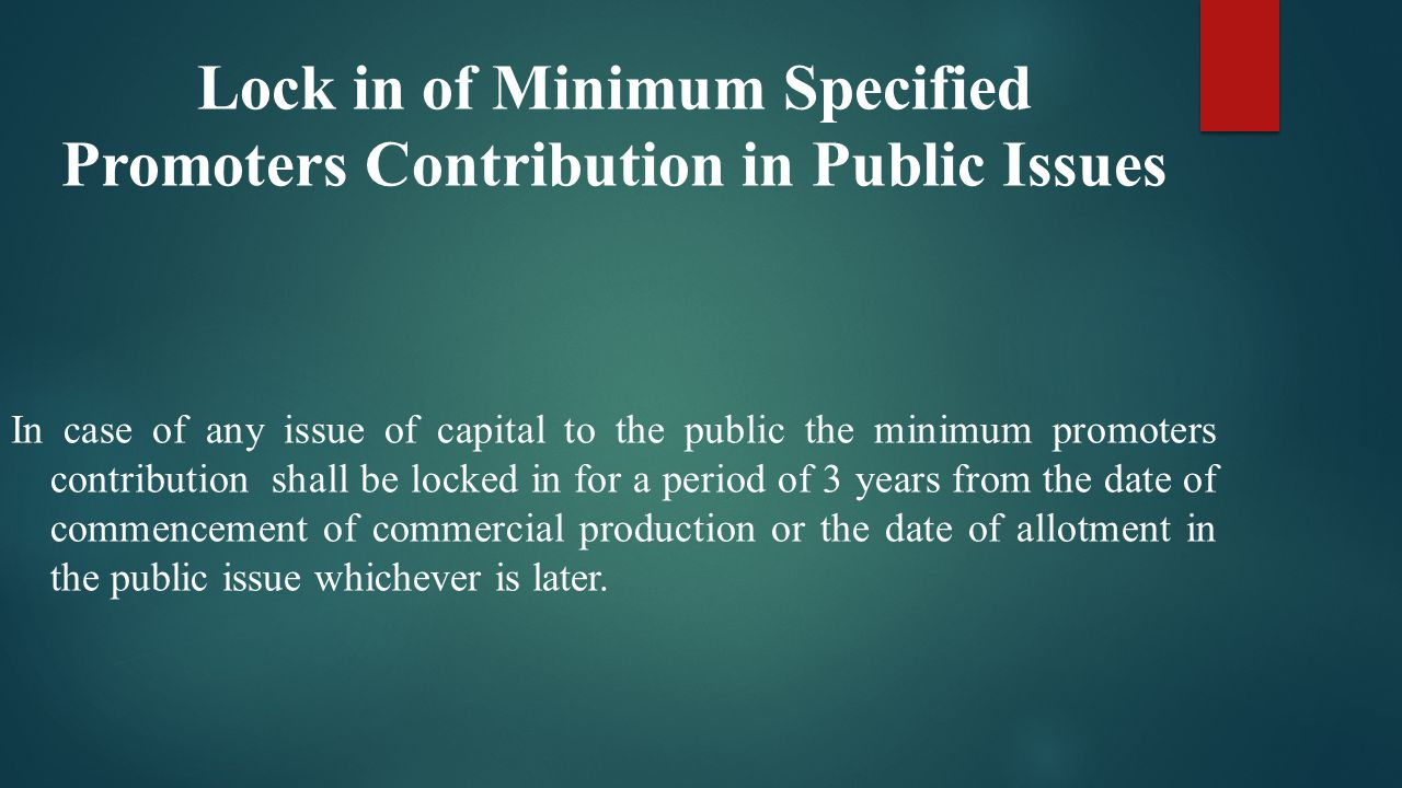 Lock in of Minimum Specified Promoters Contribution in Public Issues