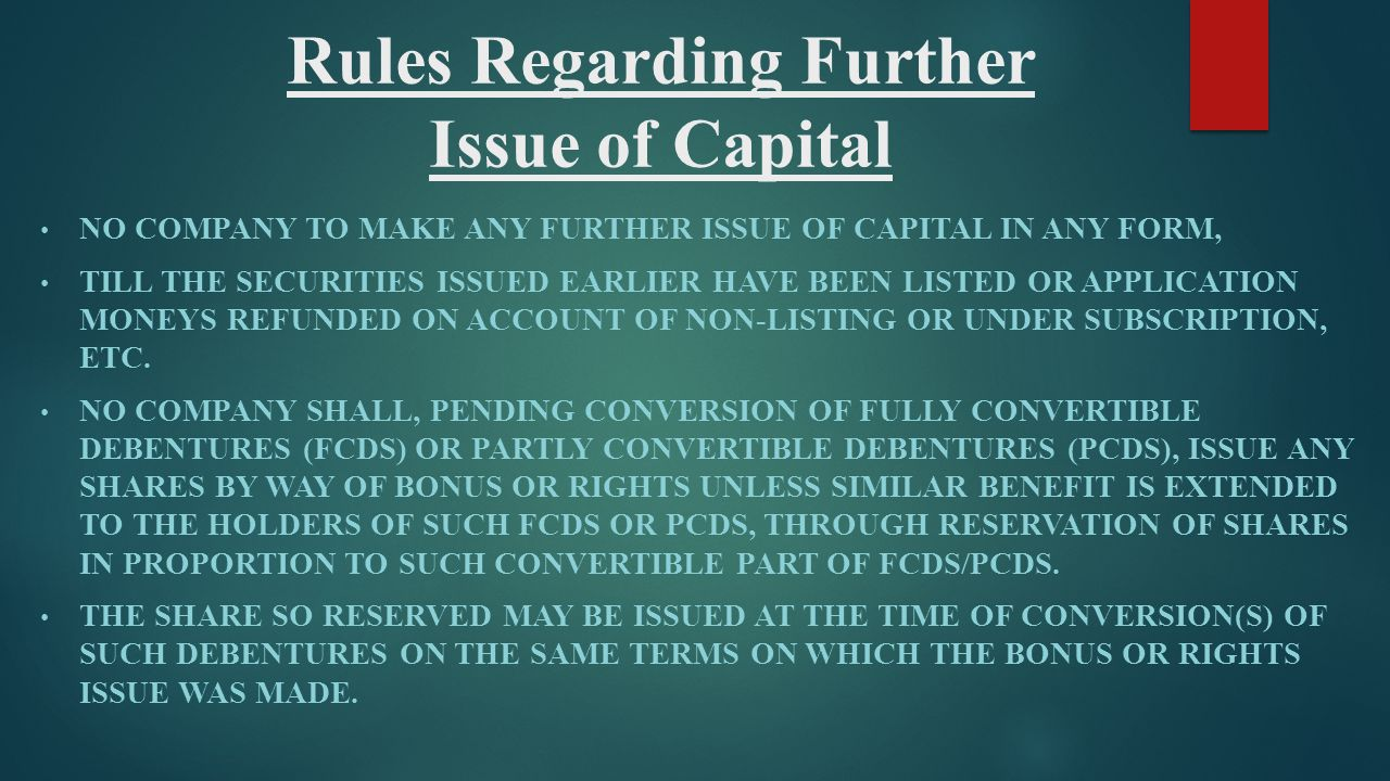 Rules Regarding Further Issue of Capital