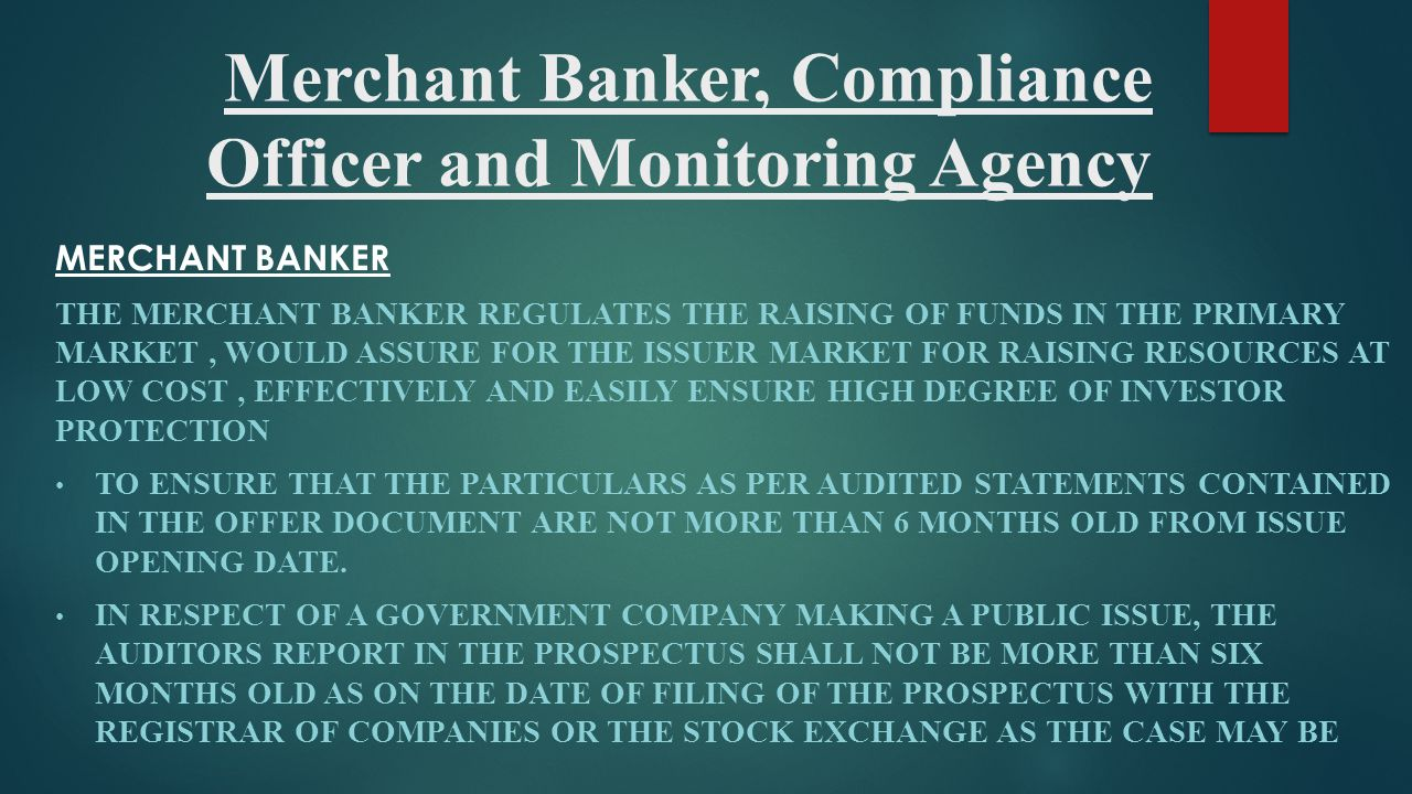 Merchant Banker, Compliance Officer and Monitoring Agency