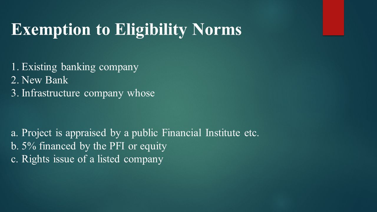 Exemption to Eligibility Norms