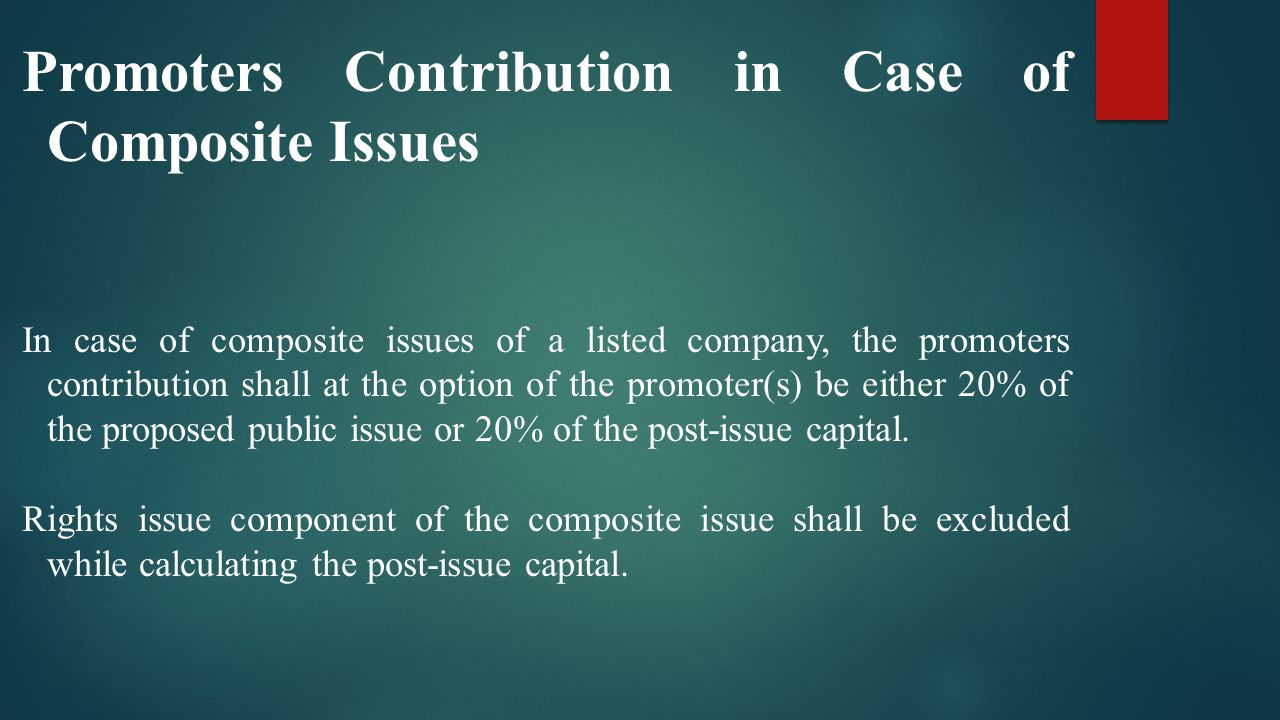 Promoters Contribution in Case of Composite Issues