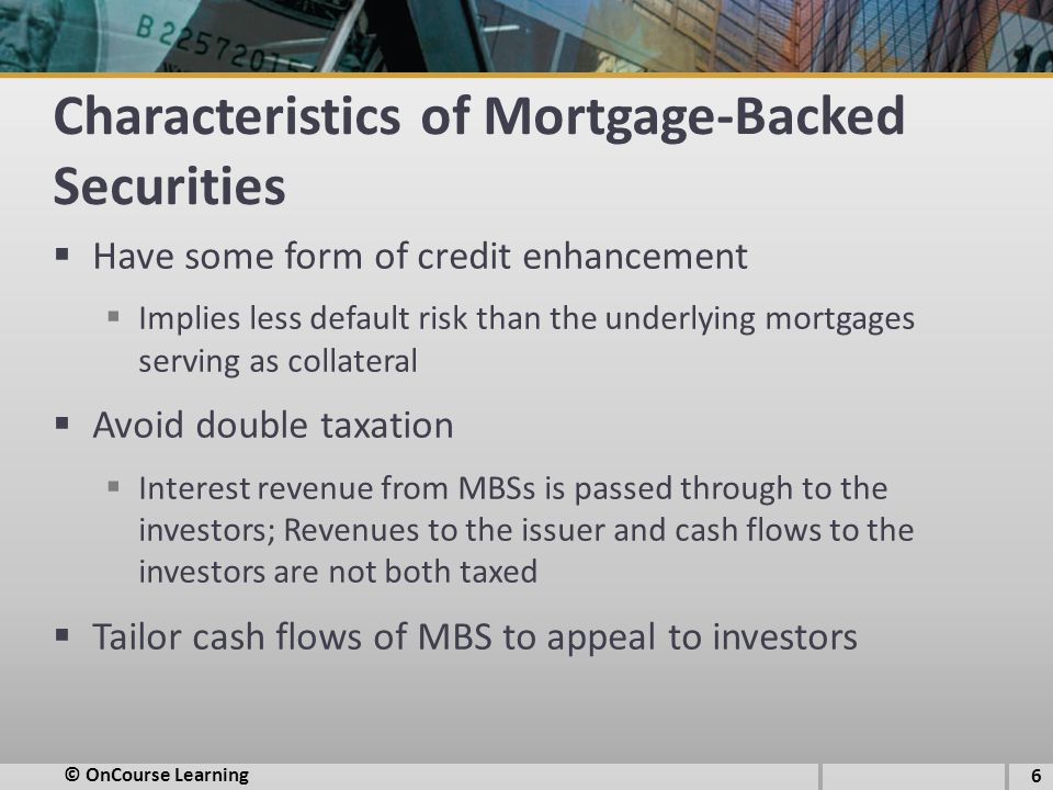 Characteristics of Mortgage-Backed Securities