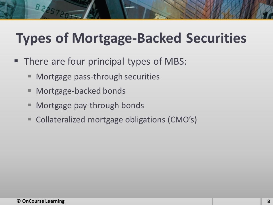 Types of Mortgage-Backed Securities