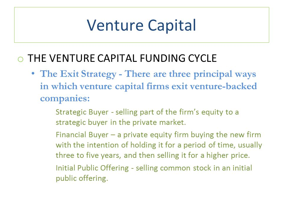 Venture Capital THE VENTURE CAPITAL FUNDING CYCLE