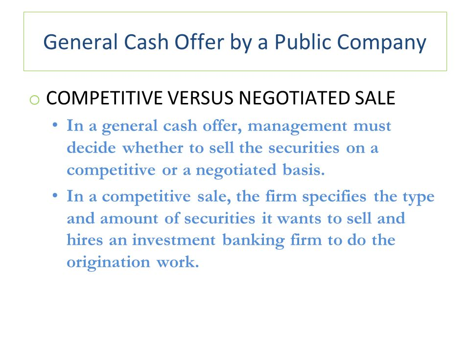 General Cash Offer by a Public Company