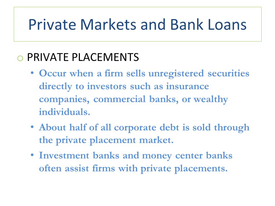 Private Markets and Bank Loans