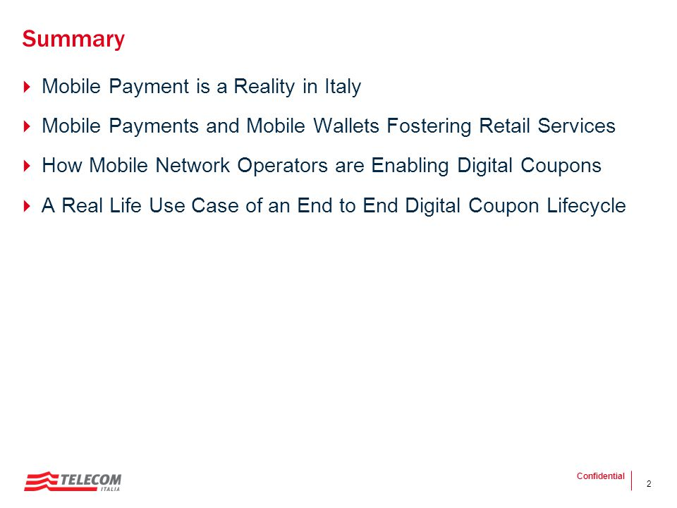 Summary Mobile Payment is a Reality in Italy
